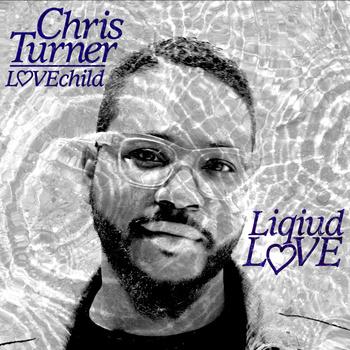 Chris Turner - Liquid Love **mp3**