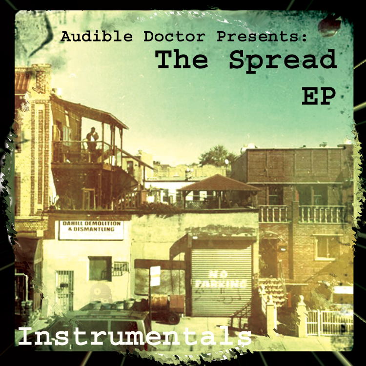 "2DopeBoyz & HipHopGame Present: Audible Doctor's ""The Spread EP"""