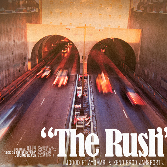 J.Good - The Rush ft. Ayomari & Keno