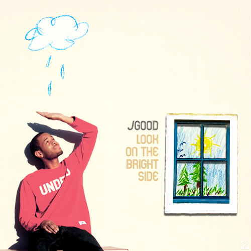 J.Good - Look on the Brightside