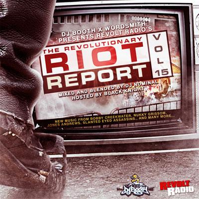 DJ Booth x Wordsmith x Revolt Radio Presents....The Revolutionary Riot Report Vol. 15