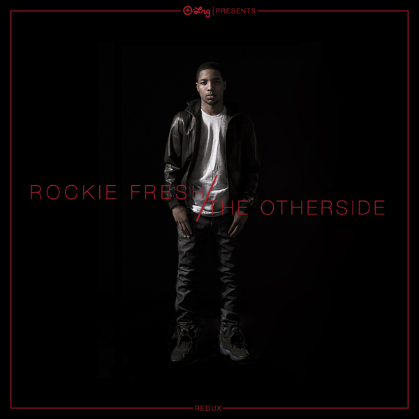 "LRG presents: Rockie Fresh ""The Otherside Redux"""