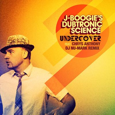 "J Boogie's Dubtronic Science ""Undercover"" w/ DJ Nu-Mark Remix **Audio**"