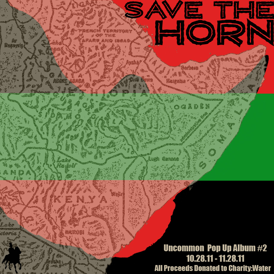 "Uncommon Presents ""Save the Horn"" for East African Famine Relief"