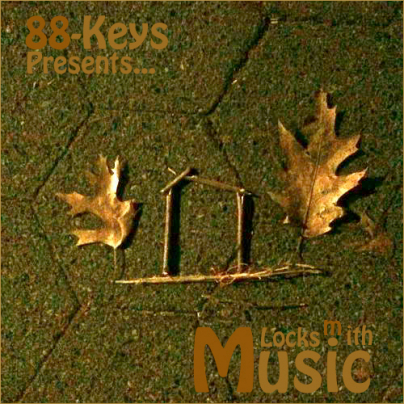 88-Keys presents Locksmith Music Mixtape **Cover Art & Tracklisting**