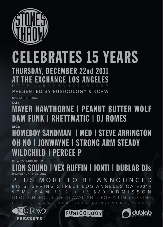 Stones Throw 15 Years Celebration | Dec 22nd | Exchange LA w/ Mayer Hawthorne, Peanut Butter Wolf, Rhettmatic, Homeboy Sandman, M.E.D., Oh No, Strong Arm Steady and more