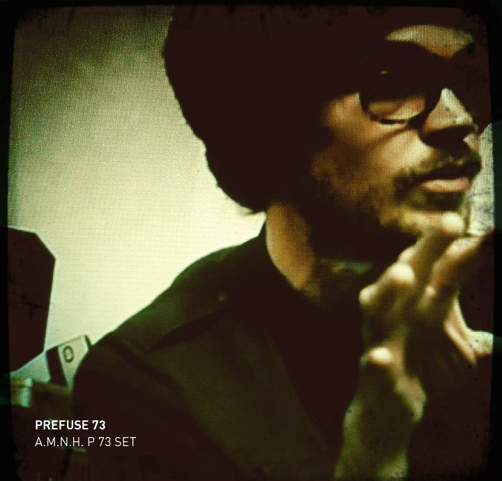 Prefuse 73 - A.M.N.H. P.73 SET // Ms.Red Whine Mixxx