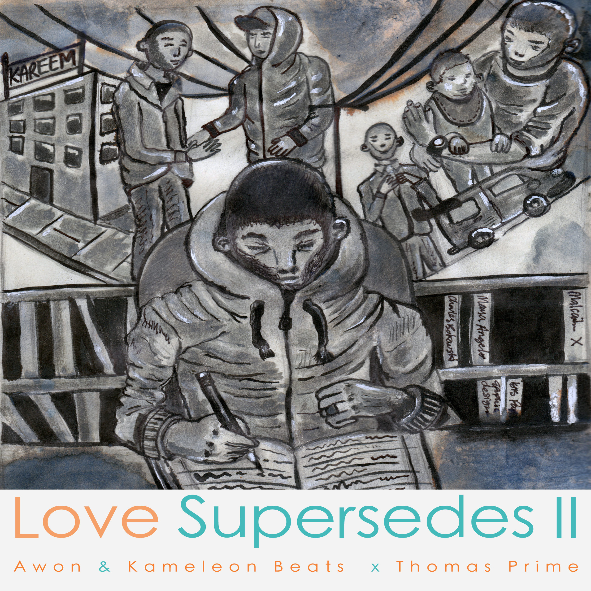 Awon x Kameleon Beats x Thomas Prime - Love Supersedes II