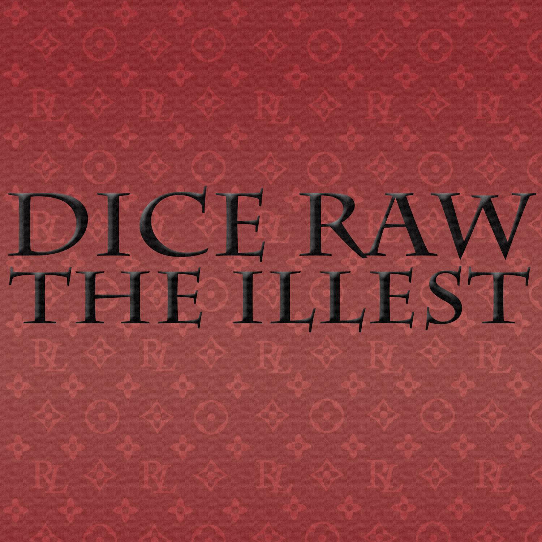 Dice Raw - The Illest **mp3**