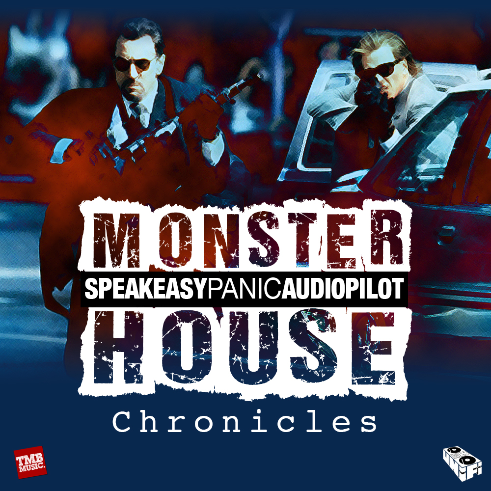 "Monster House (SPEAK Easy, Panic and Audio Pilot) ""Chronicles"" **Audio**"