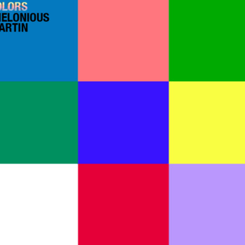 Thelonious Martin - Colors
