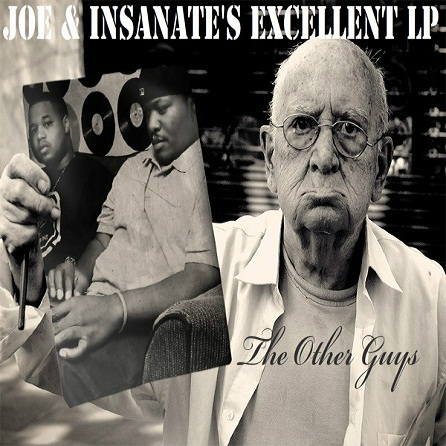 The Other Guys - Joe & Insanate's Excellent LP