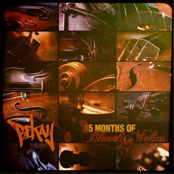 Bekay - 15 Months of Bloody Violins [audio]