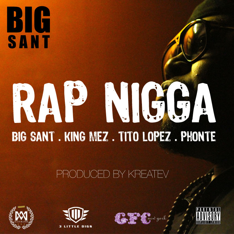 Big Sant - Rap Nigga ft. Phonte, Tito Lopez & King Mez [audio]
