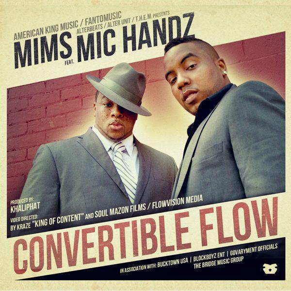 "Mims ""Convertible Flow"" (Remix) ft. Mic Handz [video + audio]"