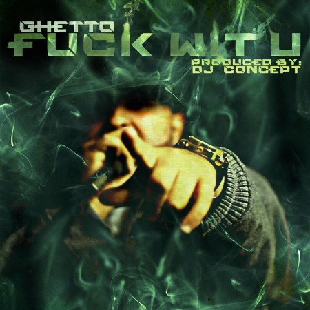 Ghetto-FuckWithYou-WEB-V3
