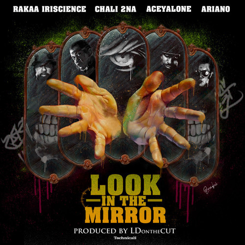 LDontheCut - Look In The Mirror ft. Chali 2na, Aceyalone, Rakaa Iriscience, & Ariano [audio]