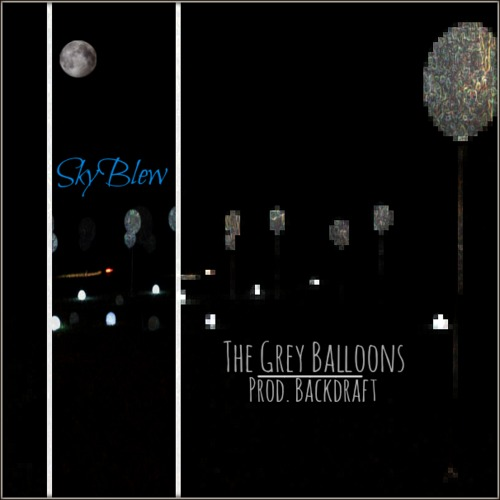 SkyBlew - The Grey Balloons [audio]