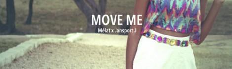 Mélat x Jansport J - Move Me [EP]