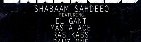 "Shabaam Sahdeeq ""Darkness"" ft. El Gant, Masta Ace, Ras Kass, & Pawz One [audio]"