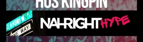 Nah Right Presents: Hus Kingpin - Nah Right Hype [LP] (w/ Ras Kass, Planet Asia, Lord Finesse, House Shoes, Roc Marciano & more)