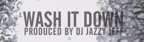 Dayne Jordan - Wash It Down (prod by DJ Jazzy Jeff) [video]