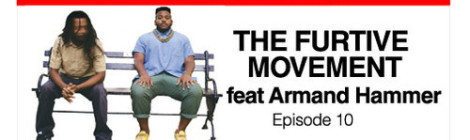 Donwill – Bad With Names Episode 10: The Furtive Movement (feat Armand Hammer) [Podcast]