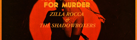 Zilla Rocca & The Shadowboxers - No Vacation For Murder [Deluxe Edition]