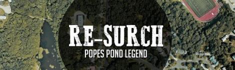 """Re-Surch """"Popes Pond Legend"""" [mixtape]"""