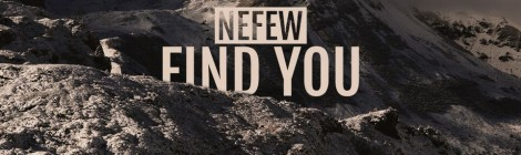 NEFEW - Find You [audio]