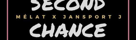 Jansport J x Mélat - Second Chance [audio]