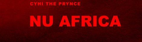 "CyHi The Prynce ""Nu Africa"" [audio]"
