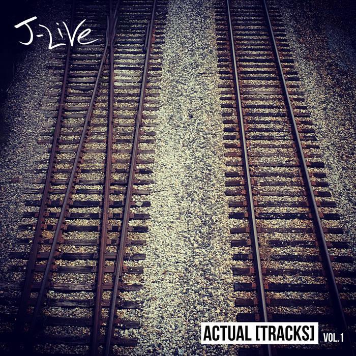 J-Live - Actual [Tracks] Vol. 1
