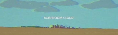 Like - Mushroom Cloud [video]
