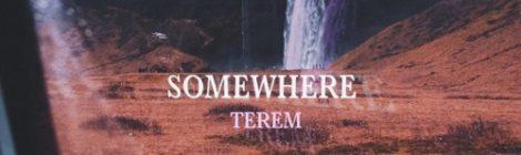 Terem - Somewhere [audio]