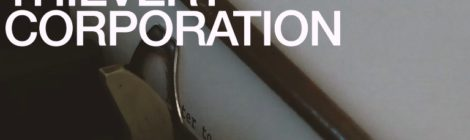Thievery Corporation - Letter to the Editor [video]