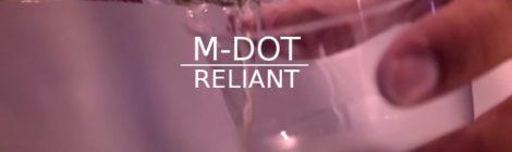 M-Dot - Reliant (Cuts By DJ 7L) [video]