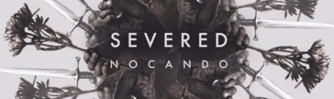 Nocando - Severed [album] (ft. Slug, Aceyalone, Troop & more)