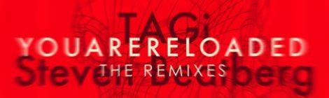 TAGi & Steven Beatberg - Youarereloaded EP (The Remixes)