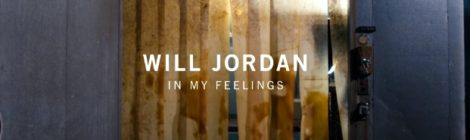 Will Jordan - In My Feelings [video]