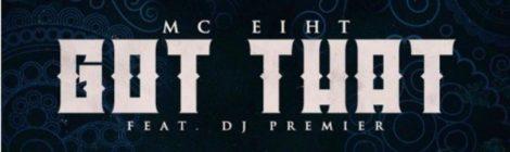 MC Eiht - Got That ft. DJ Premier (prod by Brenk Sinatra) [audio]