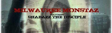Milwaukee Monstaz - Emergency ft. Shabazz The Disciple [audio]