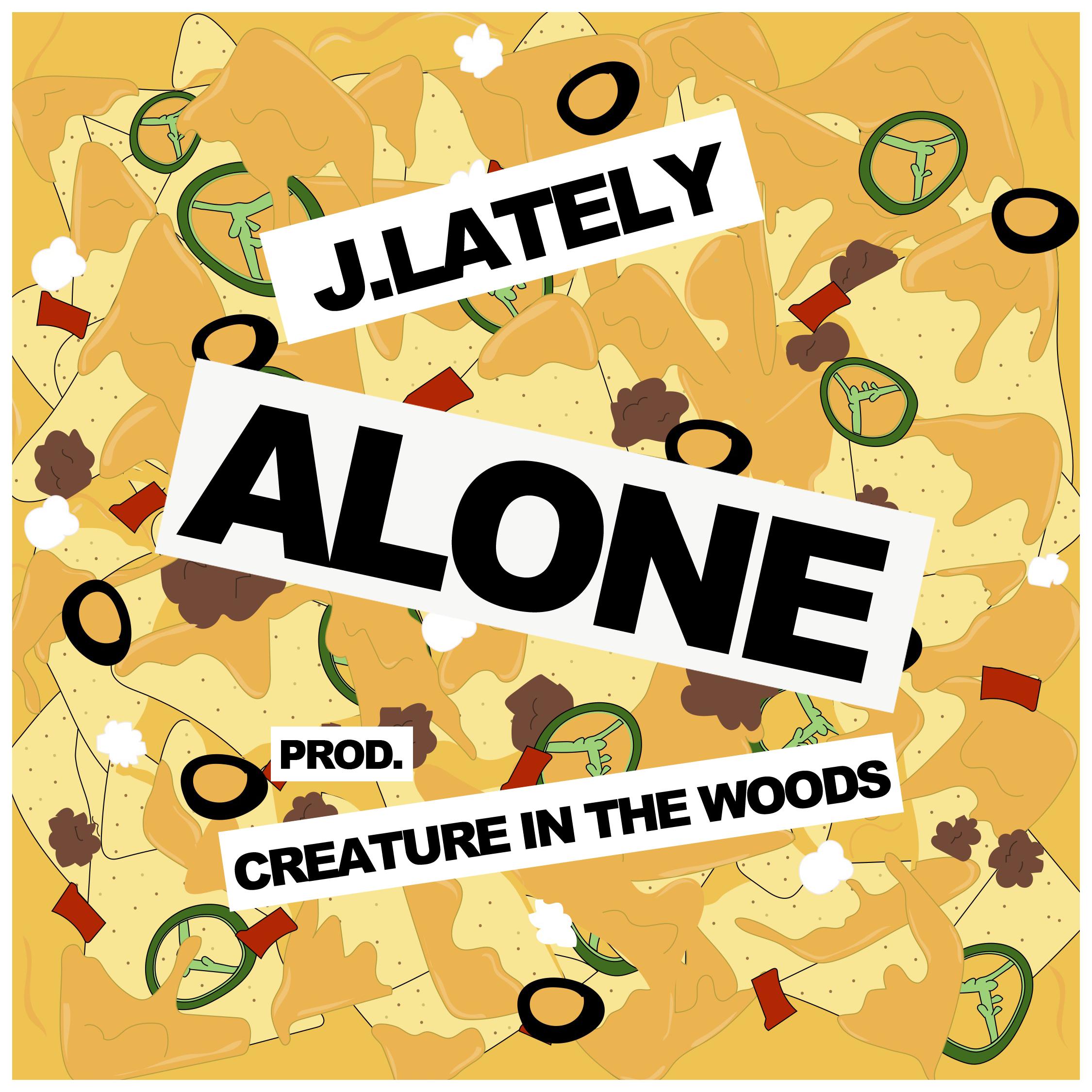 J.Lately - Alone [audio]