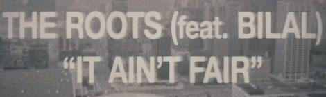 The Roots - It Ain't Fair ft. Bilal [lyric video]