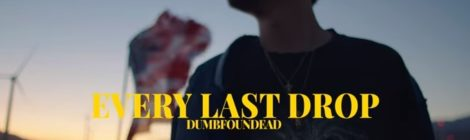 Dumbfoundead - Every Last Drop [video]