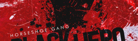 Horseshoe Gang & Spokewheel - Black Hero [EP]