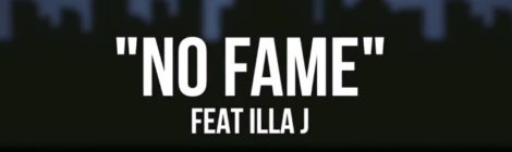 Frank Nitt - No Fame ft. Illa J