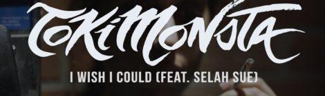 TOKiMONSTA - I Wish I Could ft. Selah Sue [video]