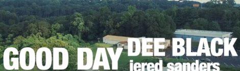 "Dee Black ""Good Day"" ft. Jered Sanders & Eshon Burgundy [video]"