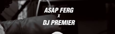 "In The Studio with DJ Premier & A$AP Ferg ""Our Streets"" (Payday Records) [video]"